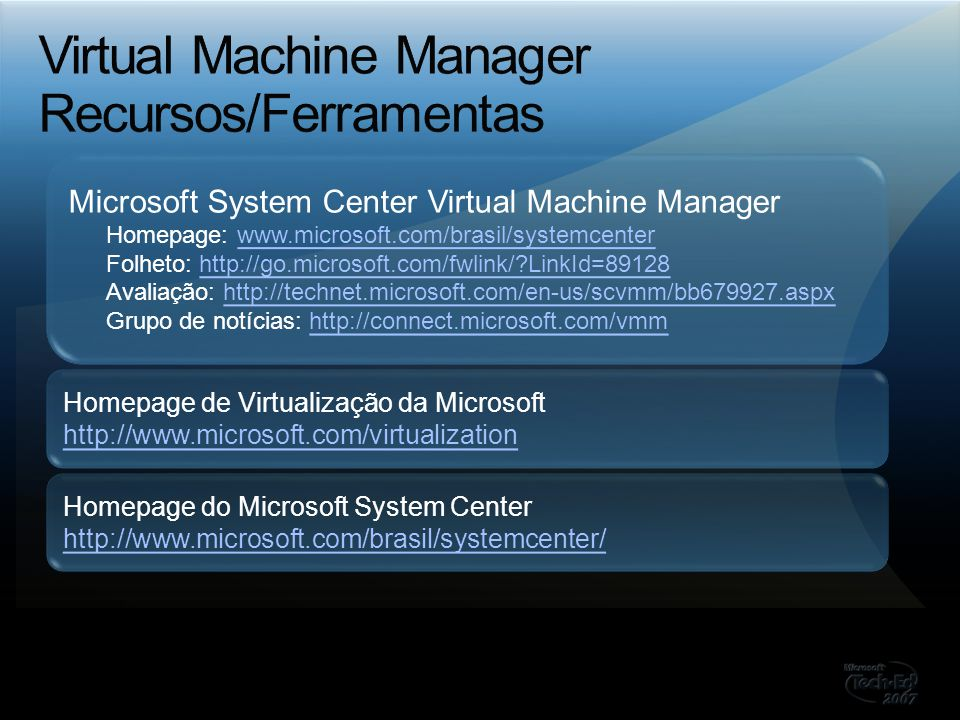 Virtual Machine Manager Recursos/Ferramentas
