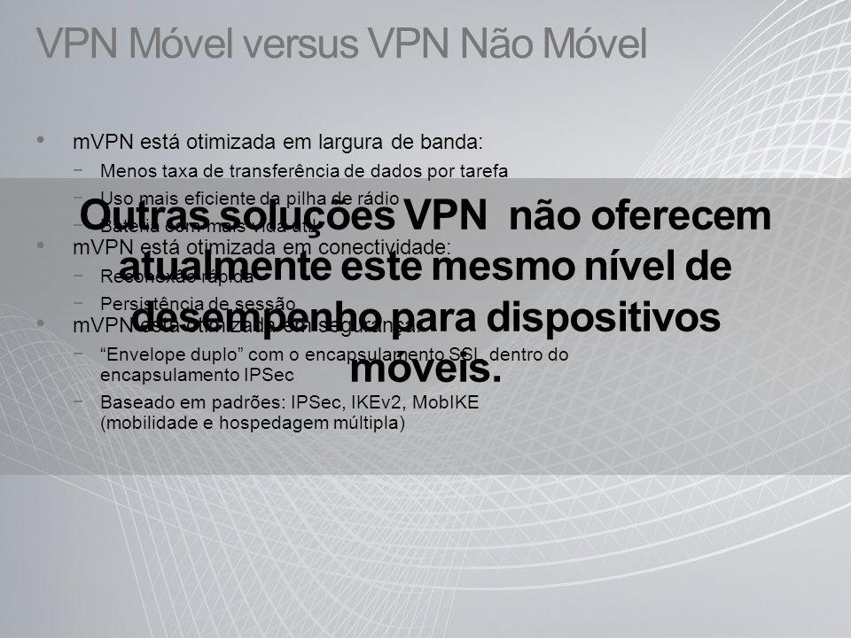 VPN Móvel versus VPN Não Móvel