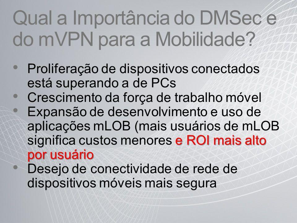 Qual a Importância do DMSec e do mVPN para a Mobilidade