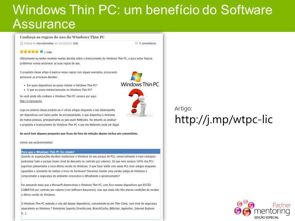 Windows Thin PC: um benefício do Software Assurance