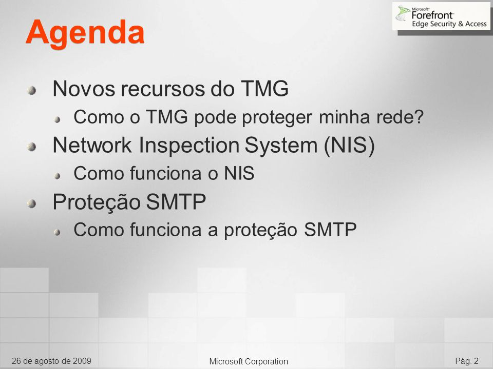 Agenda Novos recursos do TMG Network Inspection System (NIS)