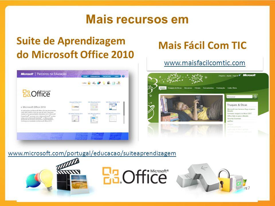 Mais recursos em Suite de Aprendizagem do Microsoft Office 2010