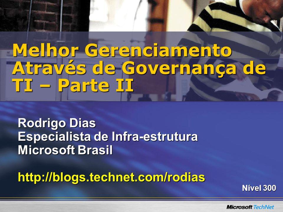 Melhor Gerenciamento Através de Governança de TI – Parte II