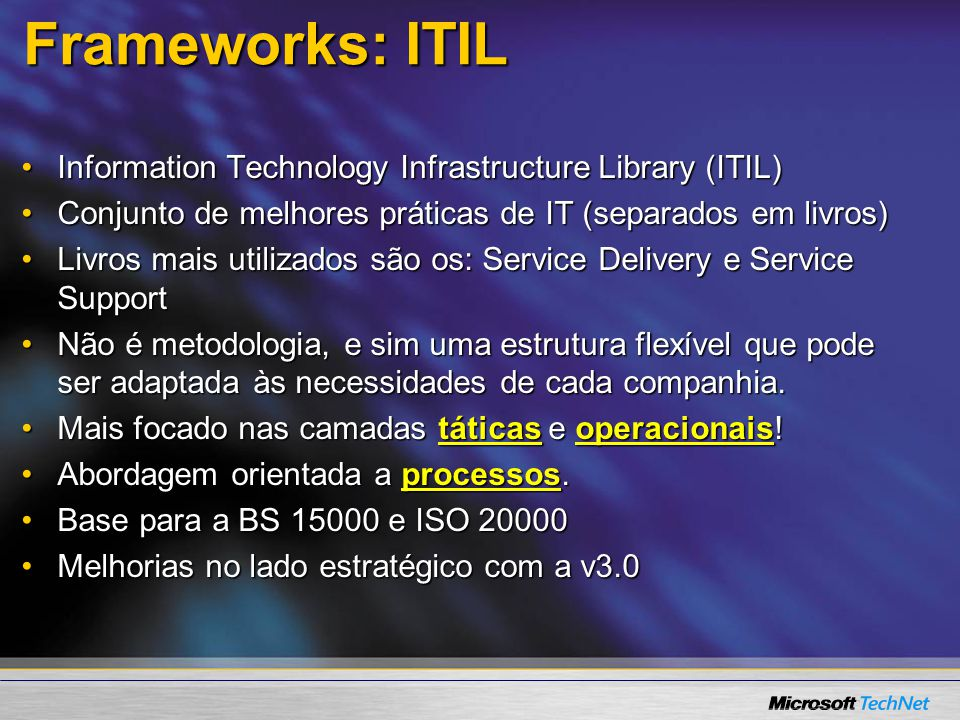 Frameworks: ITIL Information Technology Infrastructure Library (ITIL)