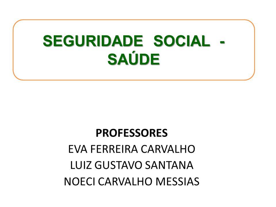 SEGURIDADE SOCIAL - SAÚDE