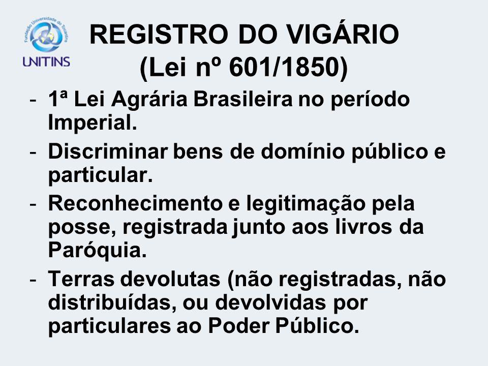 REGISTRO DO VIGÁRIO (Lei nº 601/1850)