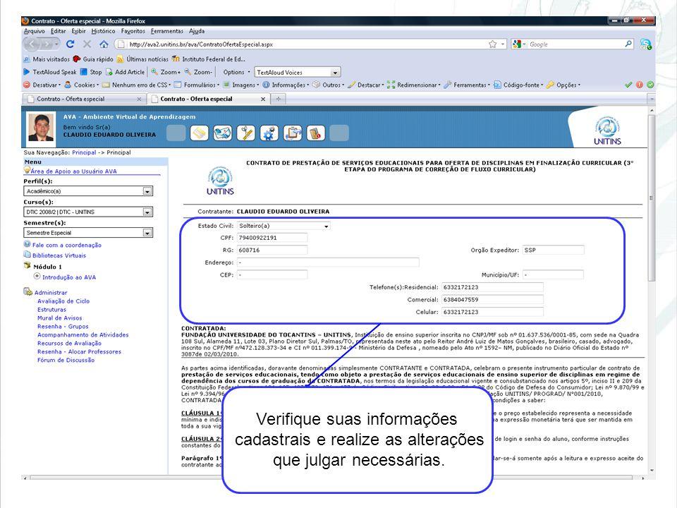 Verifique suas informações cadastrais e realize as alterações