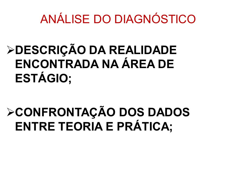 ANÁLISE DO DIAGNÓSTICO