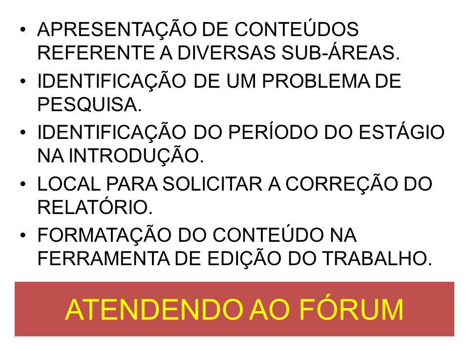 APRESENTAÇÃO DE CONTEÚDOS REFERENTE A DIVERSAS SUB-ÁREAS.