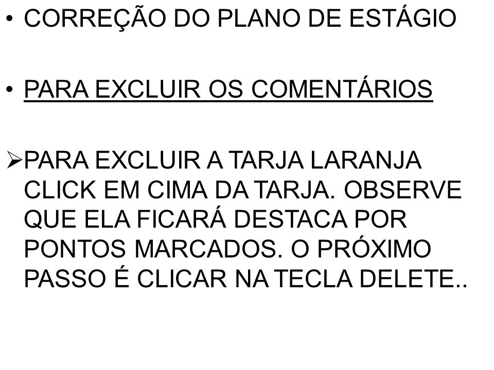 CORREÇÃO DO PLANO DE ESTÁGIO