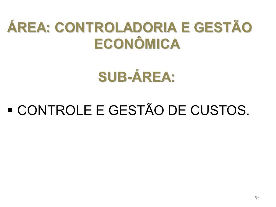 ÁREA: CONTROLADORIA E GESTÃO