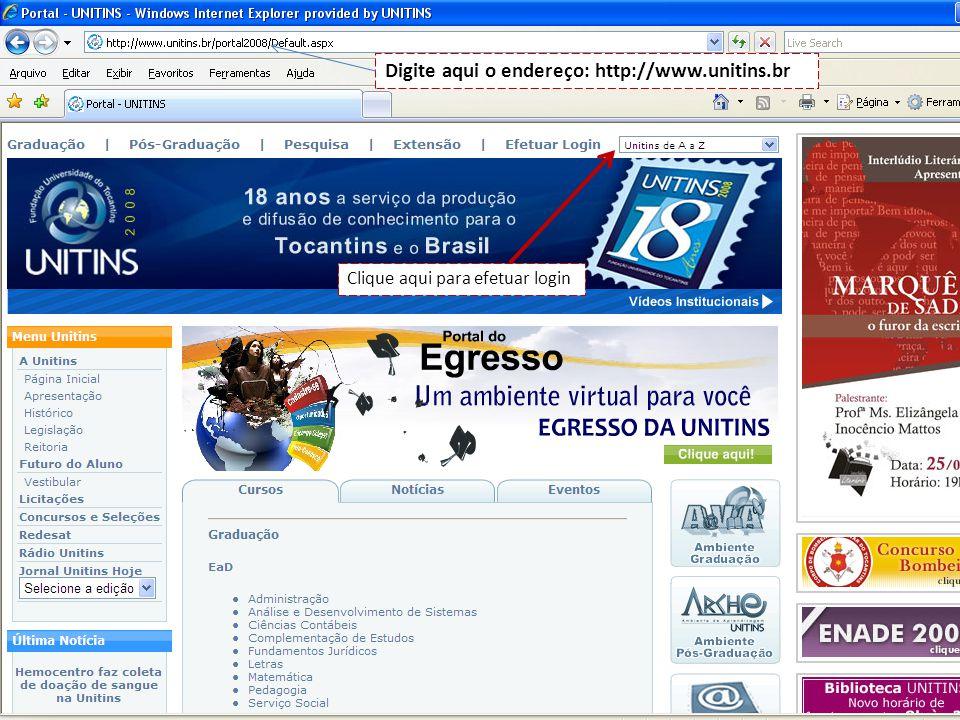 Digite aqui o endereço: http://www.unitins.br
