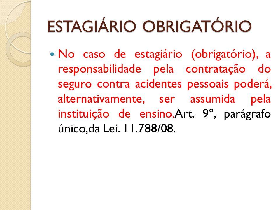 ESTAGIÁRIO OBRIGATÓRIO