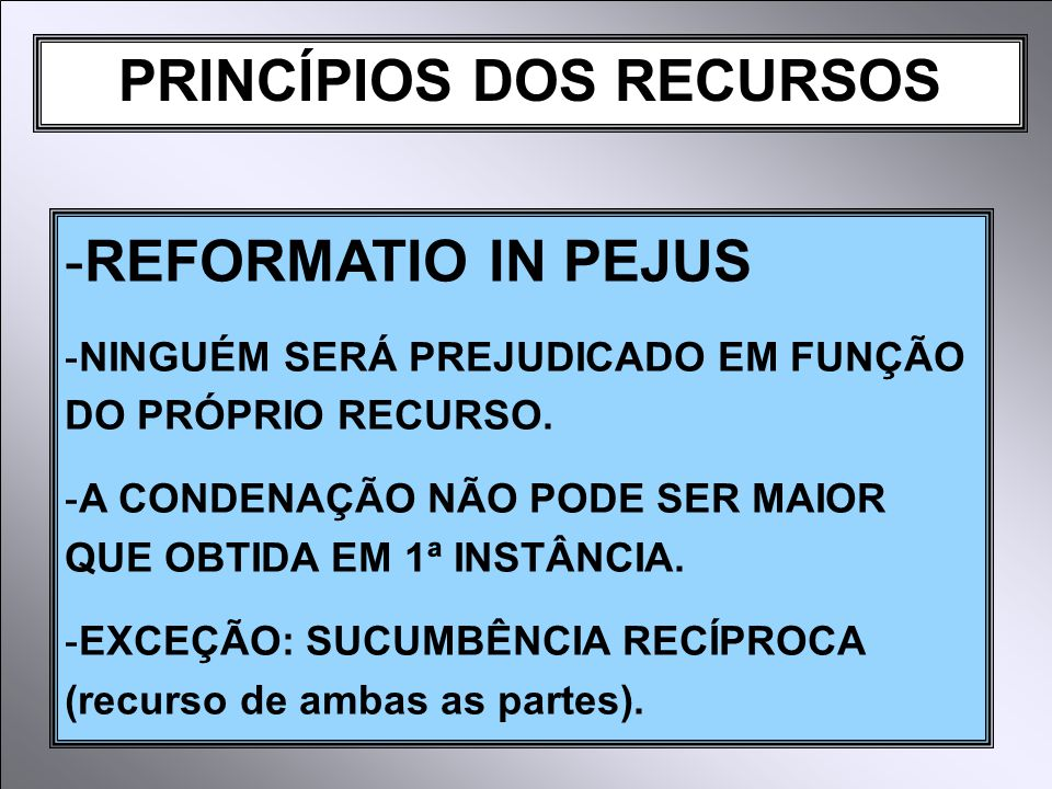 PRINCÍPIOS DOS RECURSOS