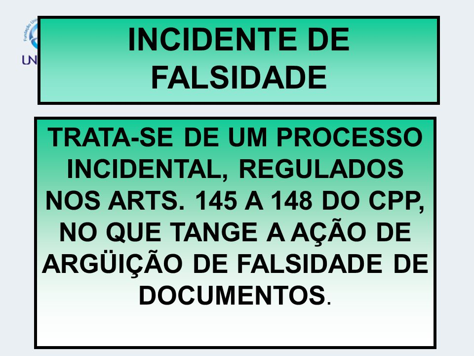 INCIDENTE DE FALSIDADE