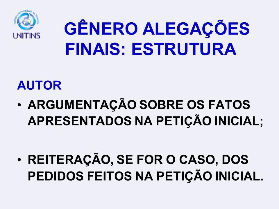 GÊNERO ALEGAÇÕES FINAIS: ESTRUTURA