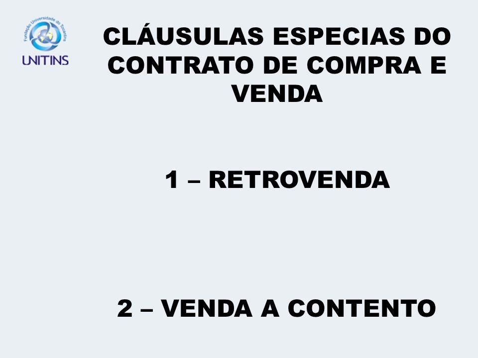 CLÁUSULAS ESPECIAS DO CONTRATO DE COMPRA E VENDA