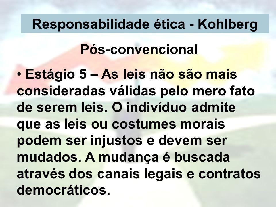 Responsabilidade ética - Kohlberg