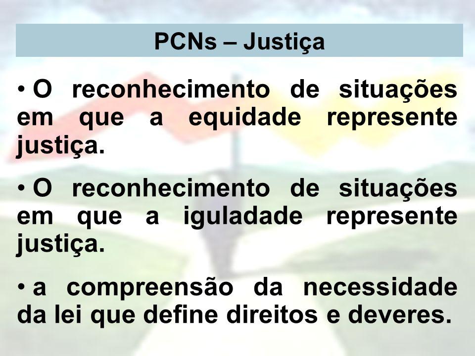 O reconhecimento de situações em que a equidade represente justiça.