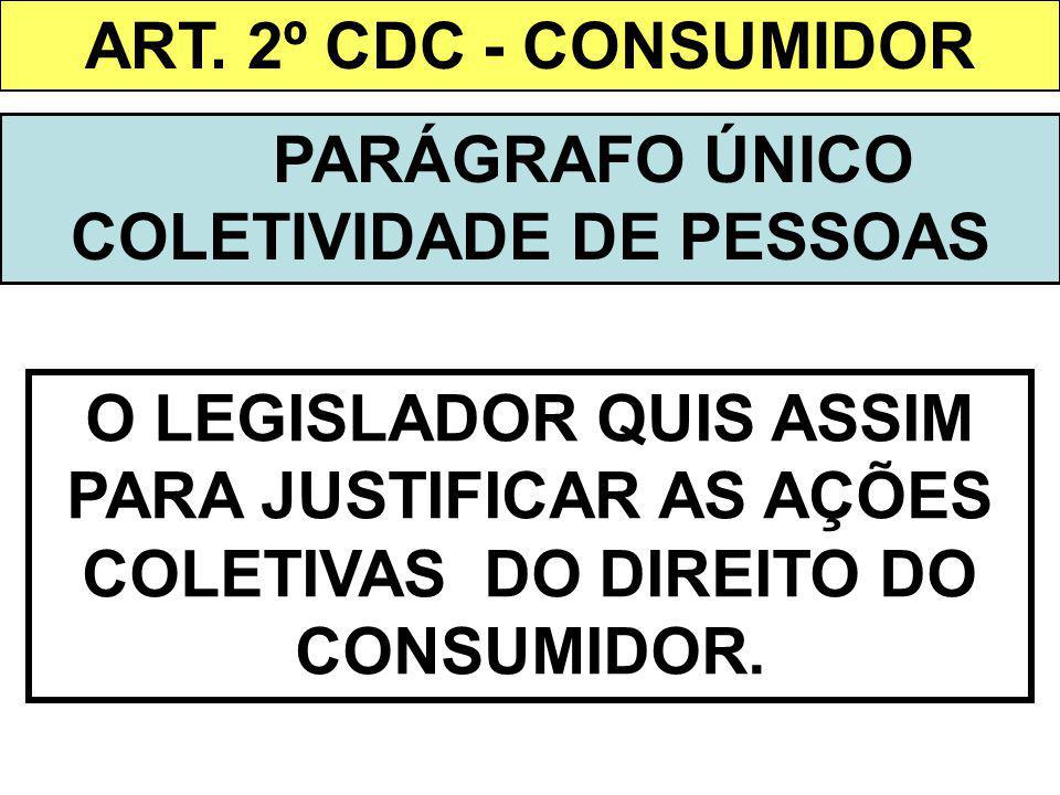 PARÁGRAFO ÚNICO COLETIVIDADE DE PESSOAS