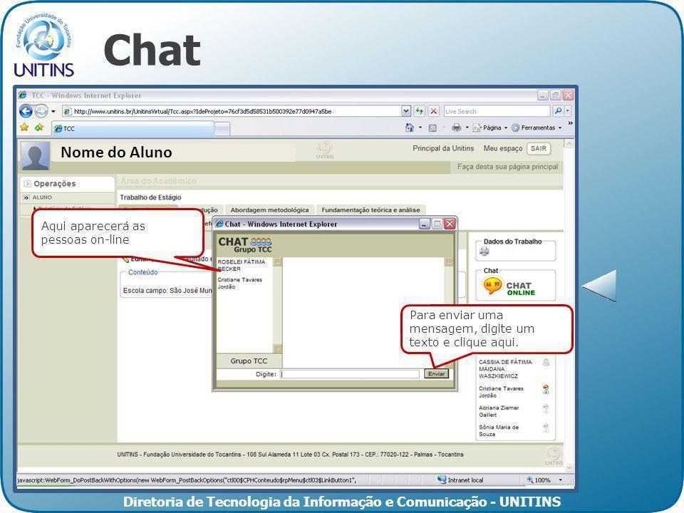 Chat Nome do Aluno Aqui aparecerá as pessoas on-line
