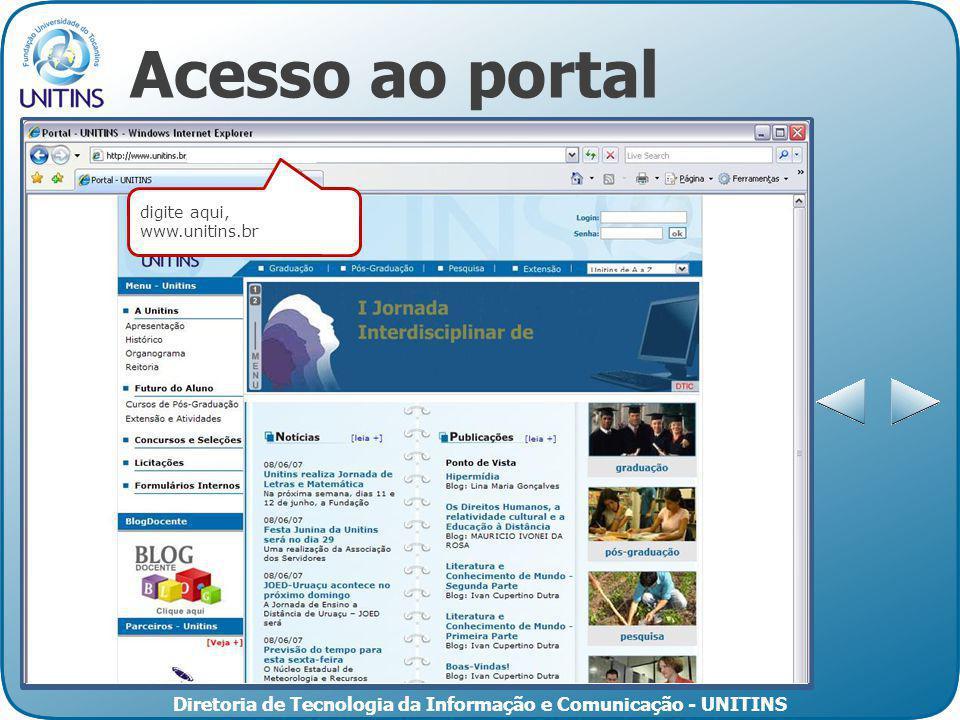 Acesso ao portal digite aqui, www.unitins.br