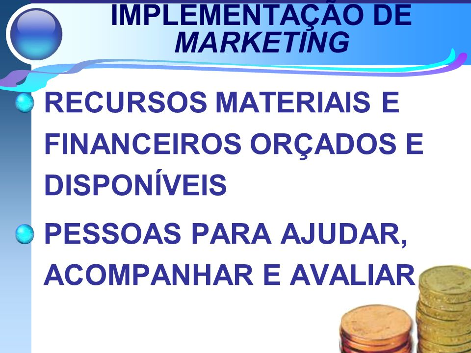 IMPLEMENTAÇÃO DE MARKETING