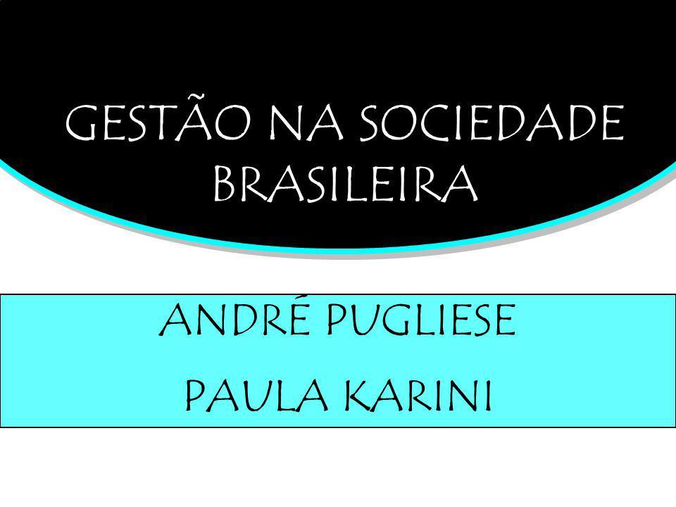 GESTÃO NA SOCIEDADE BRASILEIRA