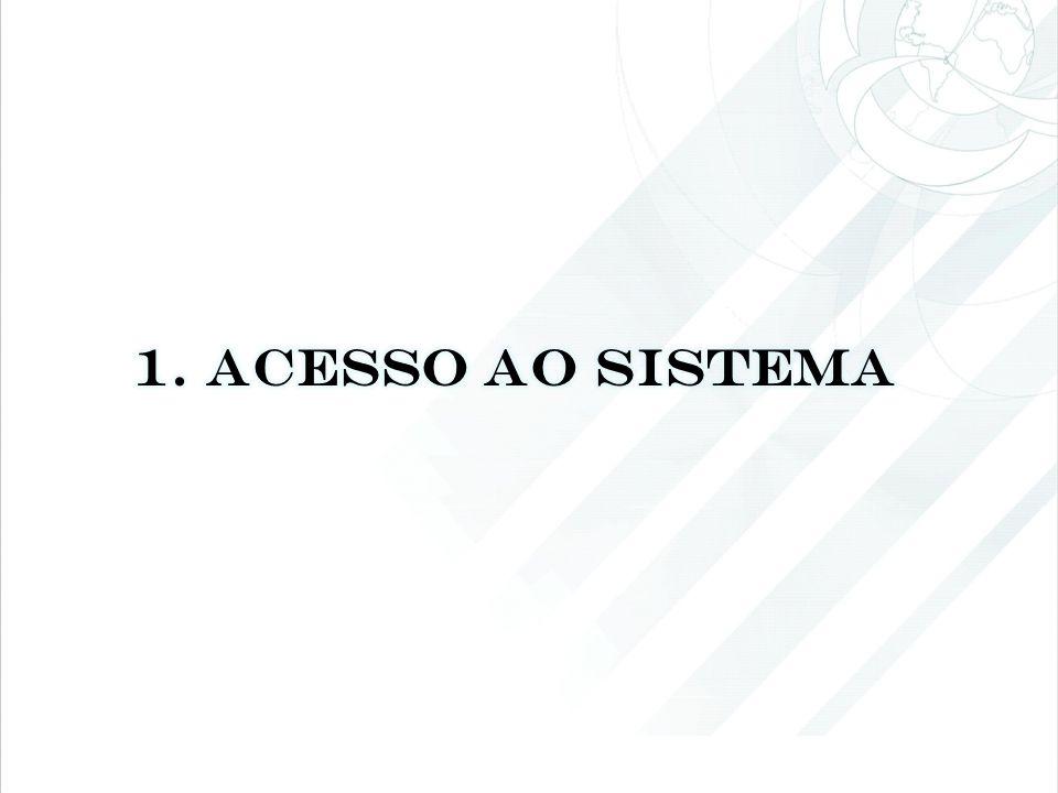 1. ACESSO AO SISTEMA