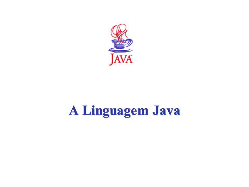 A Linguagem Java
