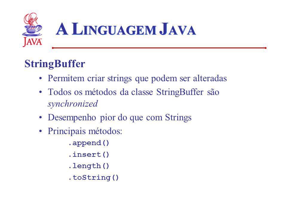 A LINGUAGEM JAVA StringBuffer