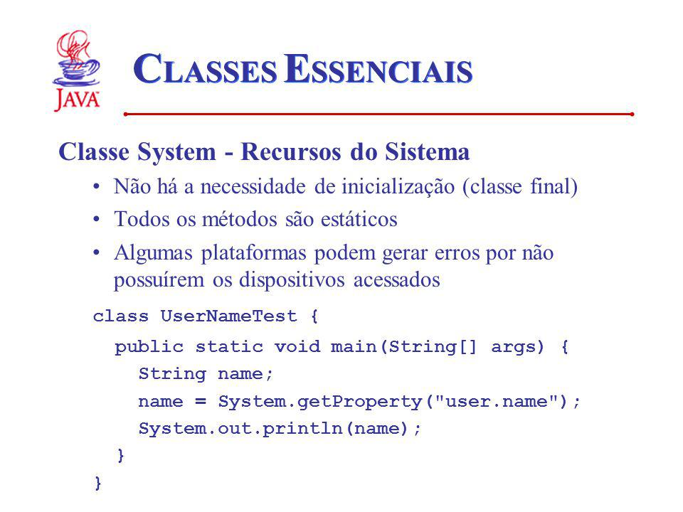 CLASSES ESSENCIAIS Classe System - Recursos do Sistema