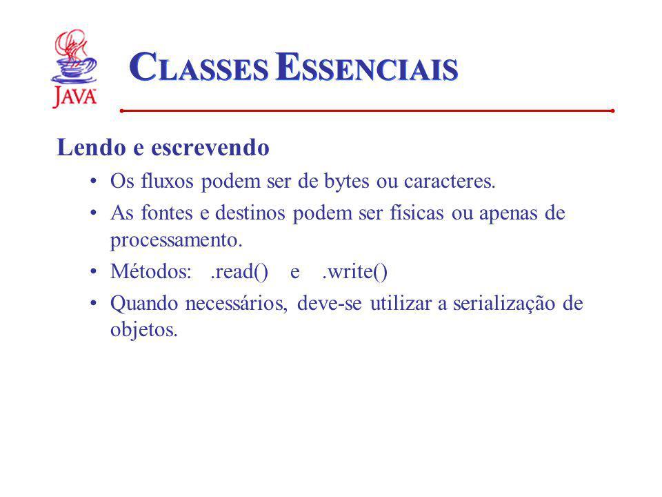 CLASSES ESSENCIAIS Lendo e escrevendo