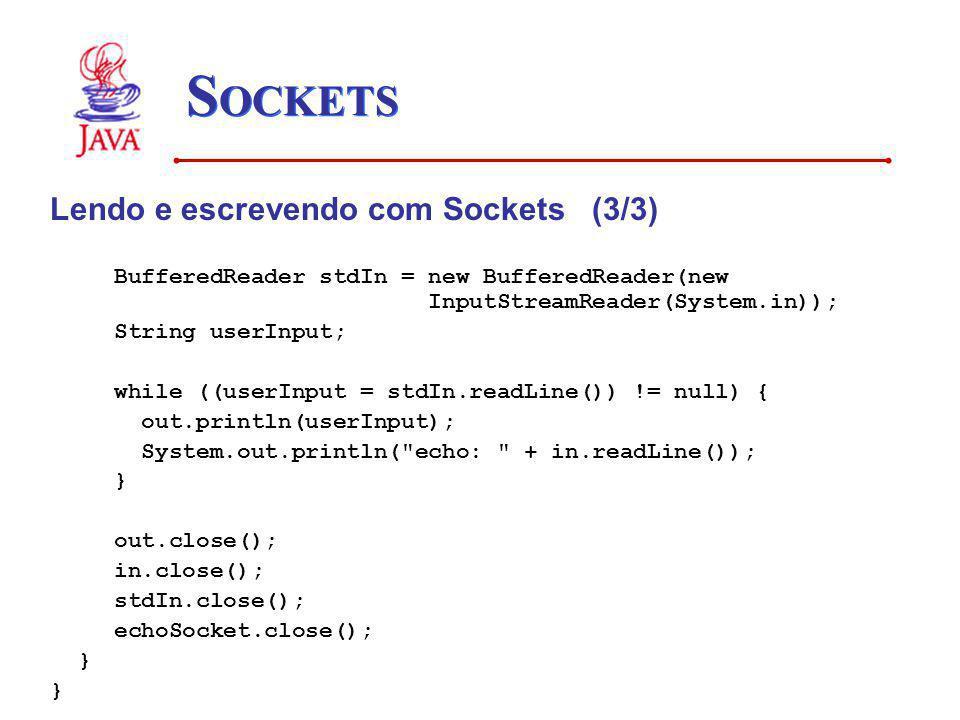 SOCKETS Lendo e escrevendo com Sockets (3/3)