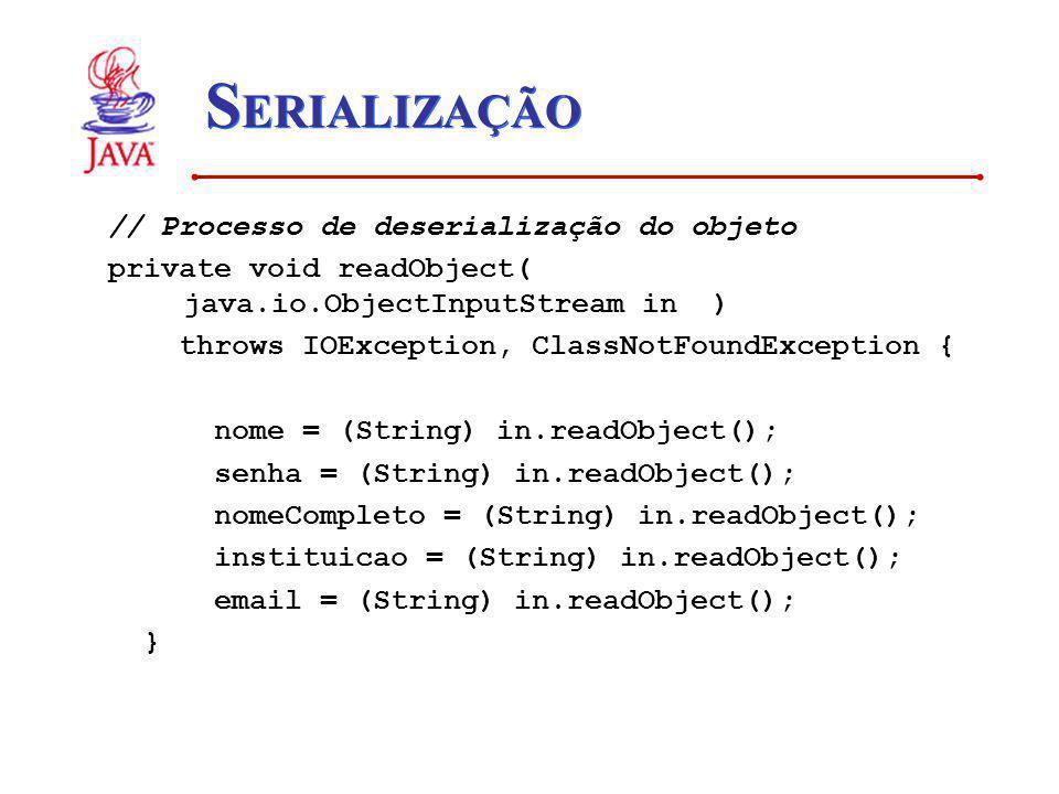 SERIALIZAÇÃO // Processo de deserialização do objeto
