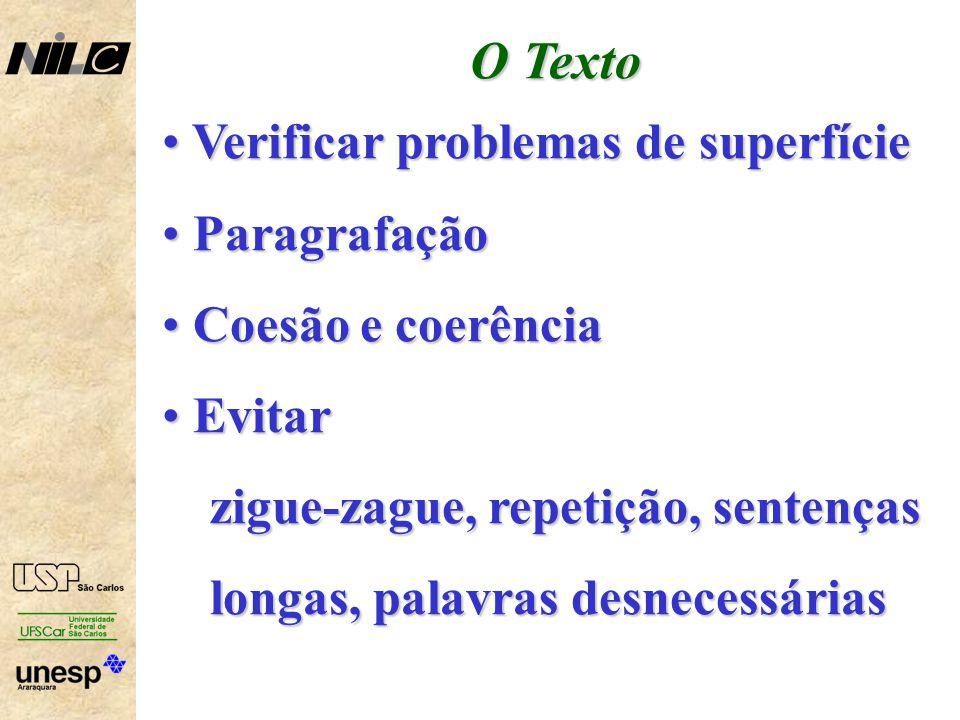 O Texto Verificar problemas de superfície Paragrafação