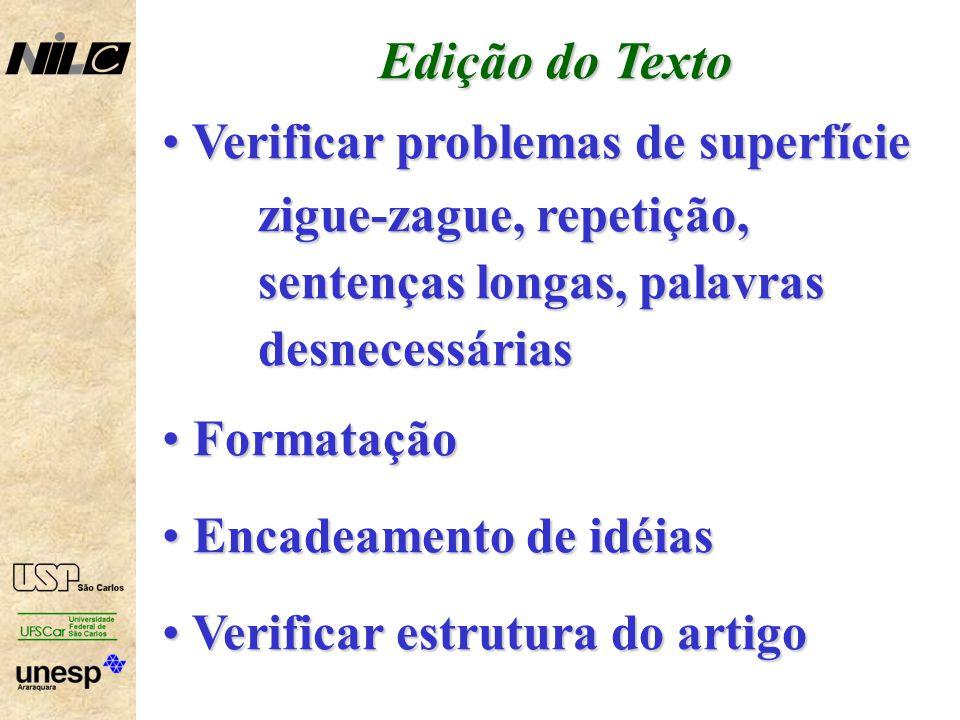 Edição do Texto Verificar problemas de superfície