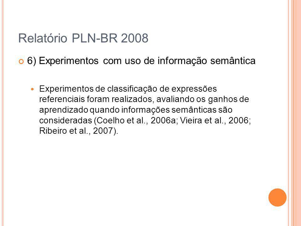Relatório PLN-BR 2008 6) Experimentos com uso de informação semântica