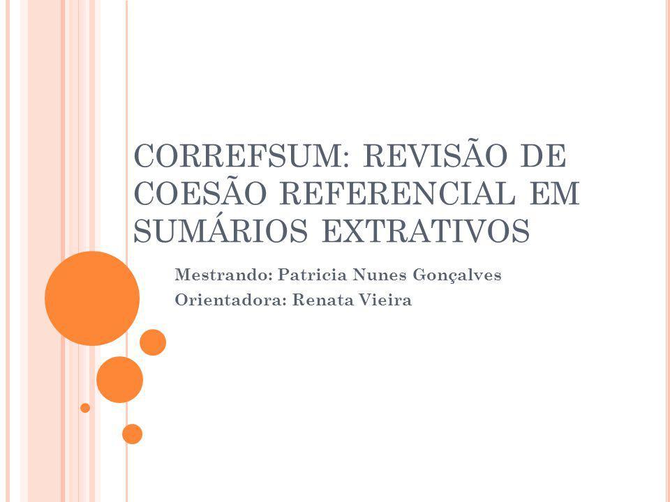CORREFSUM: REVISÃO DE COESÃO REFERENCIAL EM SUMÁRIOS EXTRATIVOS