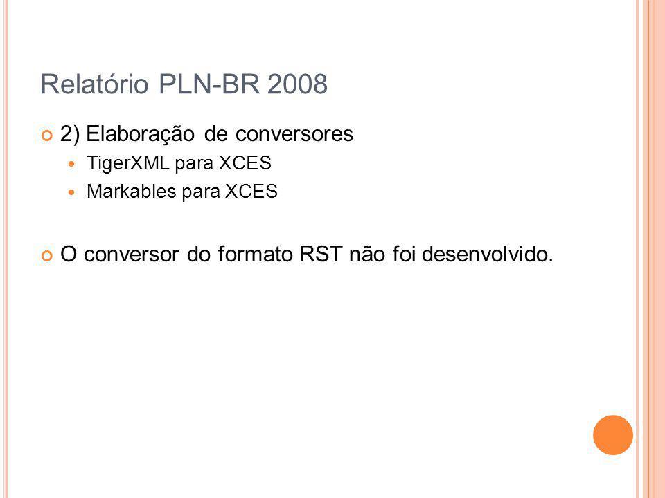 Relatório PLN-BR 2008 2) Elaboração de conversores