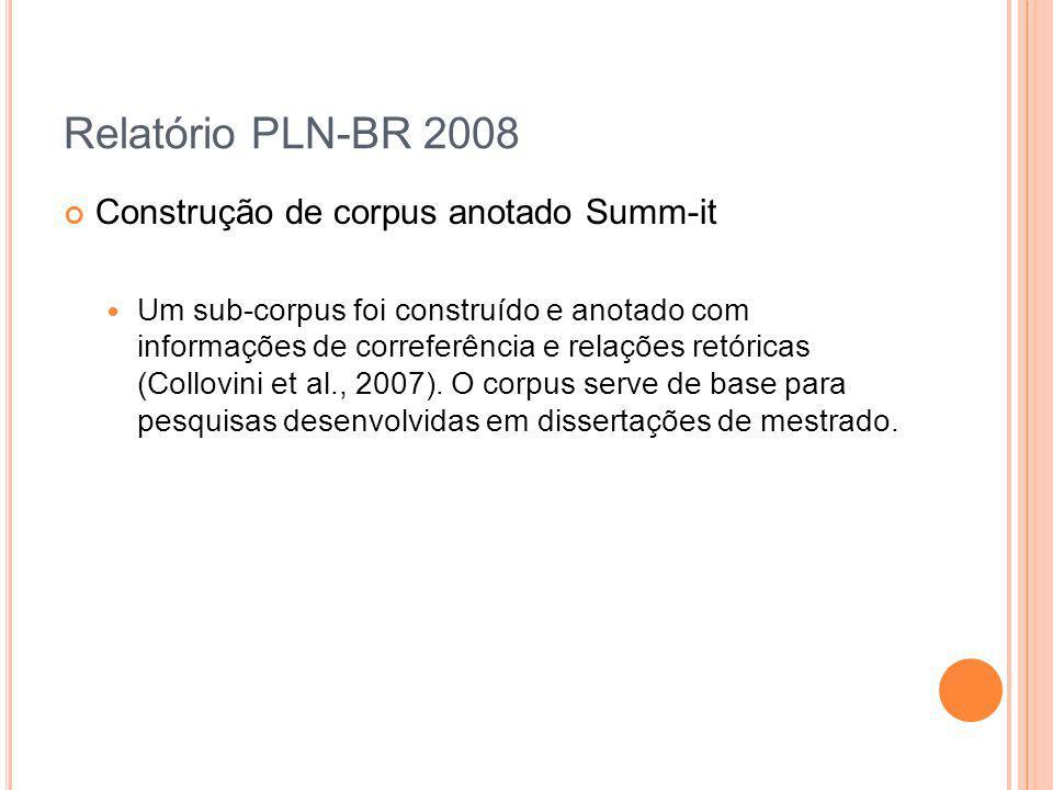 Relatório PLN-BR 2008 Construção de corpus anotado Summ-it