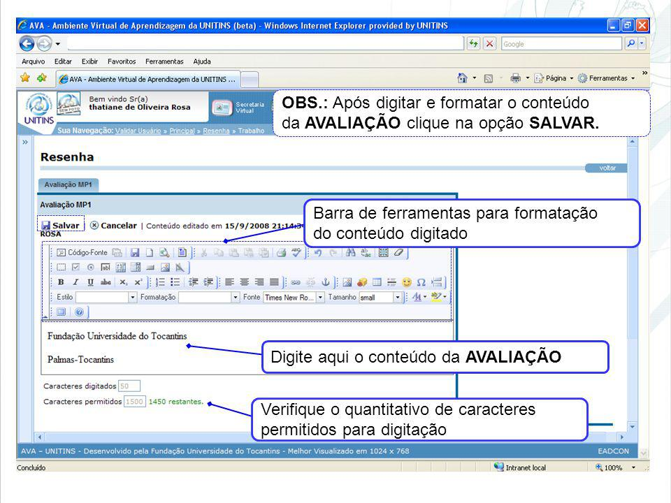 OBS.: Após digitar e formatar o conteúdo