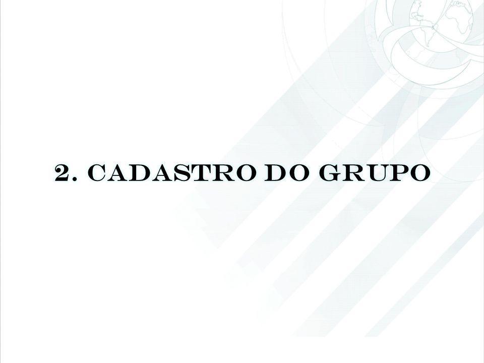 2. CADASTRO DO GRUPO
