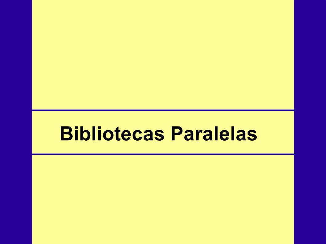 Bibliotecas Paralelas