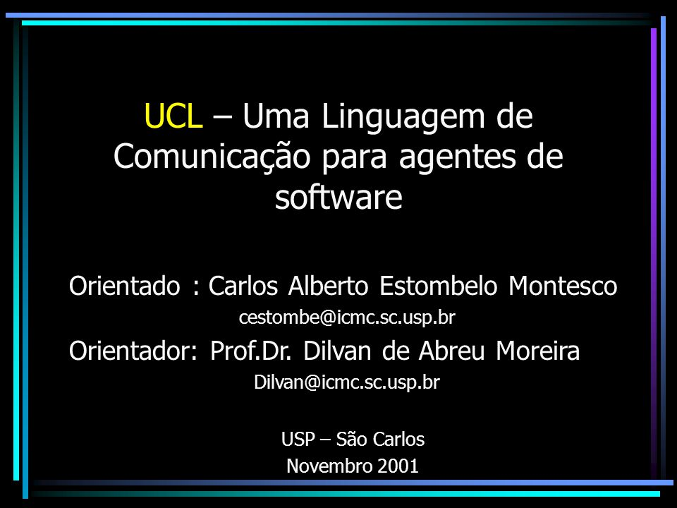 UCL – Uma Linguagem de Comunicação para agentes de software