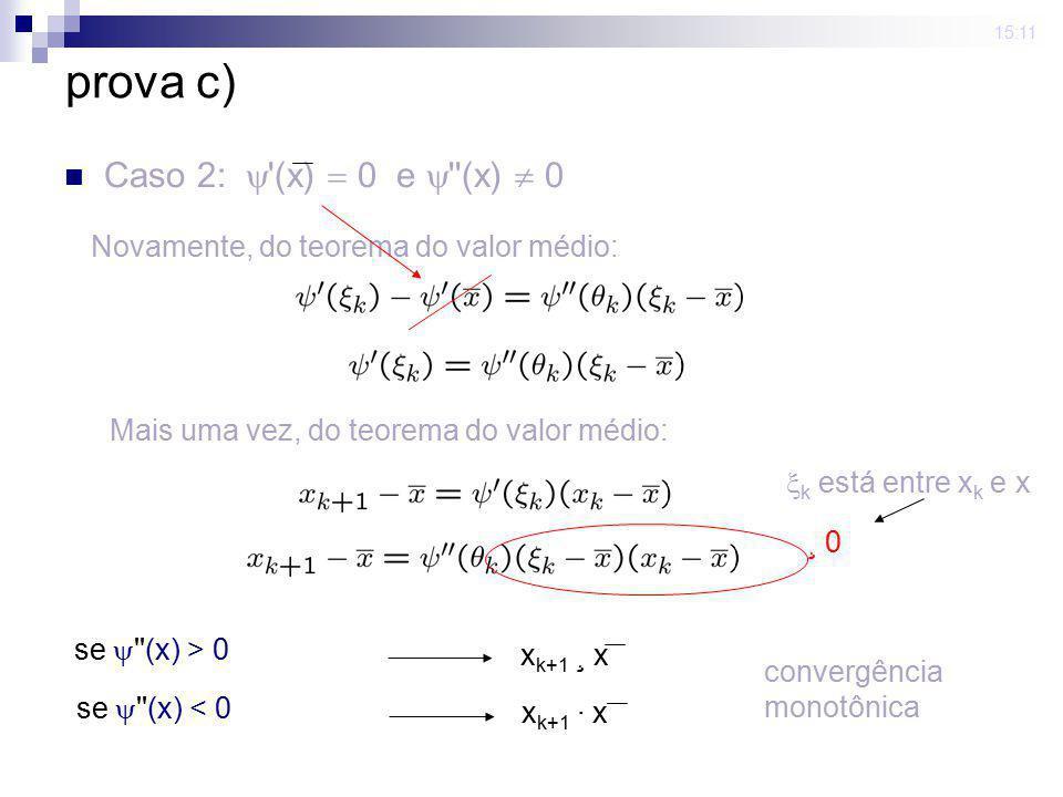 prova c) Caso 2:  (x) = 0 e  (x)  0