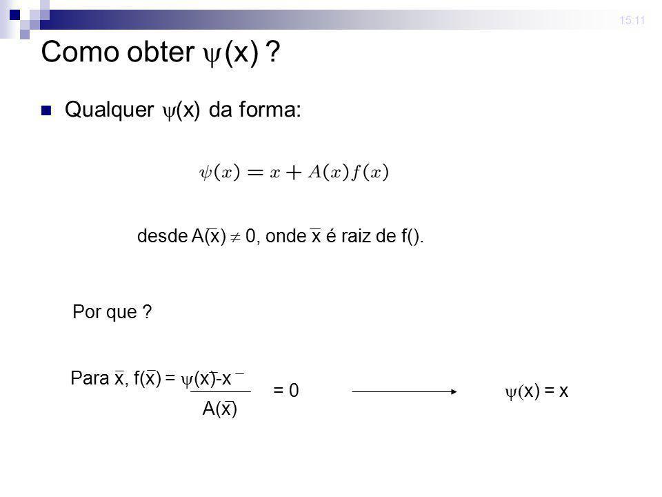 Como obter (x) Qualquer (x) da forma: