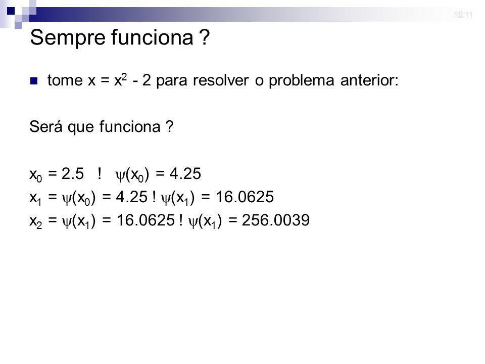 Sempre funciona tome x = x2 - 2 para resolver o problema anterior:
