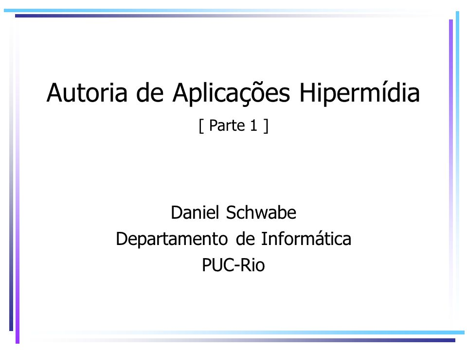 Autoria de Aplicações Hipermídia