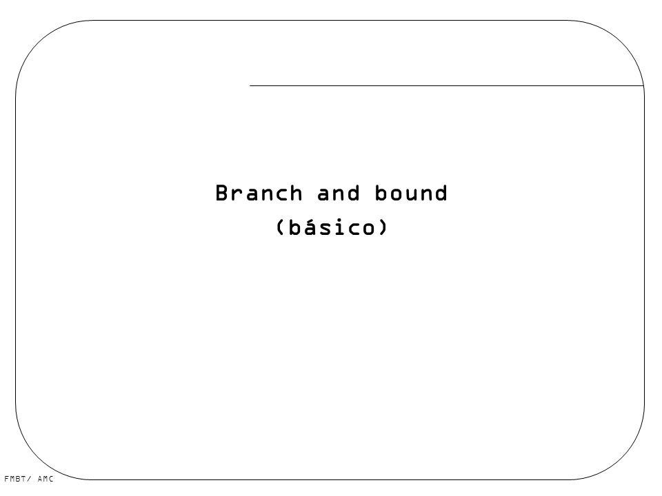 Branch and bound (básico)